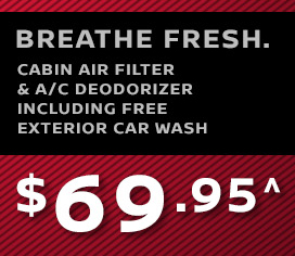 Cabin Air Filter and A/C Deodorizer Including Free Exterior Car Wash for $69.95^