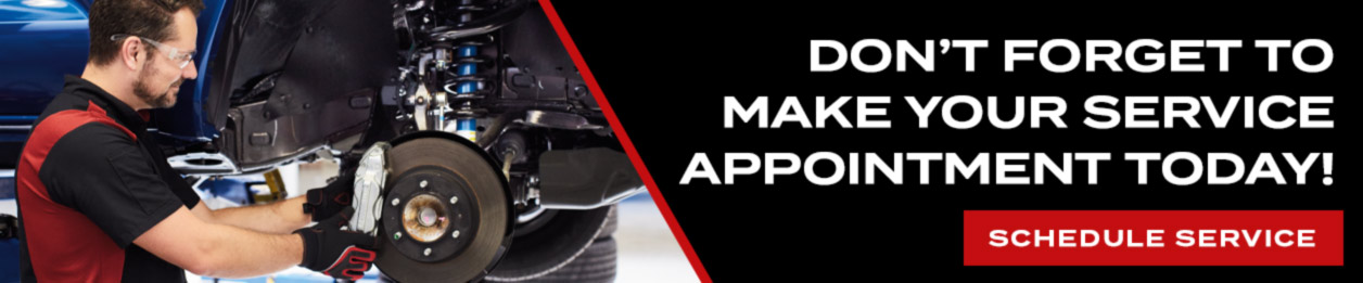 Don't forget to make your service appointment today!