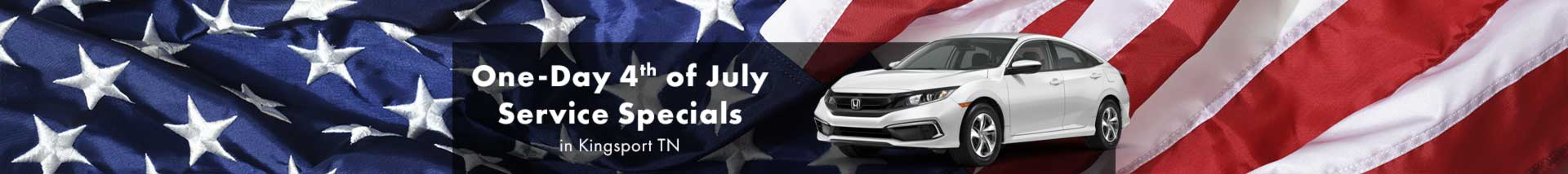 One-Day 4th of July Service Specials in Kingsport TN