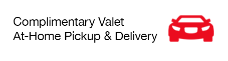 Complimentary Valet At-Home Pickup & Delivery